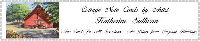 Cottage Note Cards and Art Prints